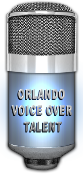 Orlando Voice Over Talent offering professional Orlando voice over and Orlando voice acting.